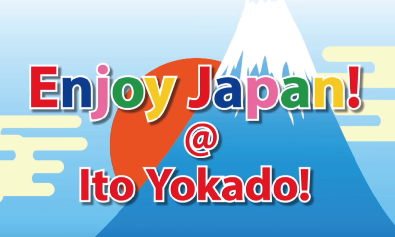 Enjoy Japan! @ Ito-Yokado